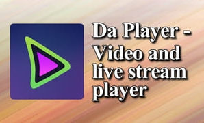 Da Player — Video and live stream player